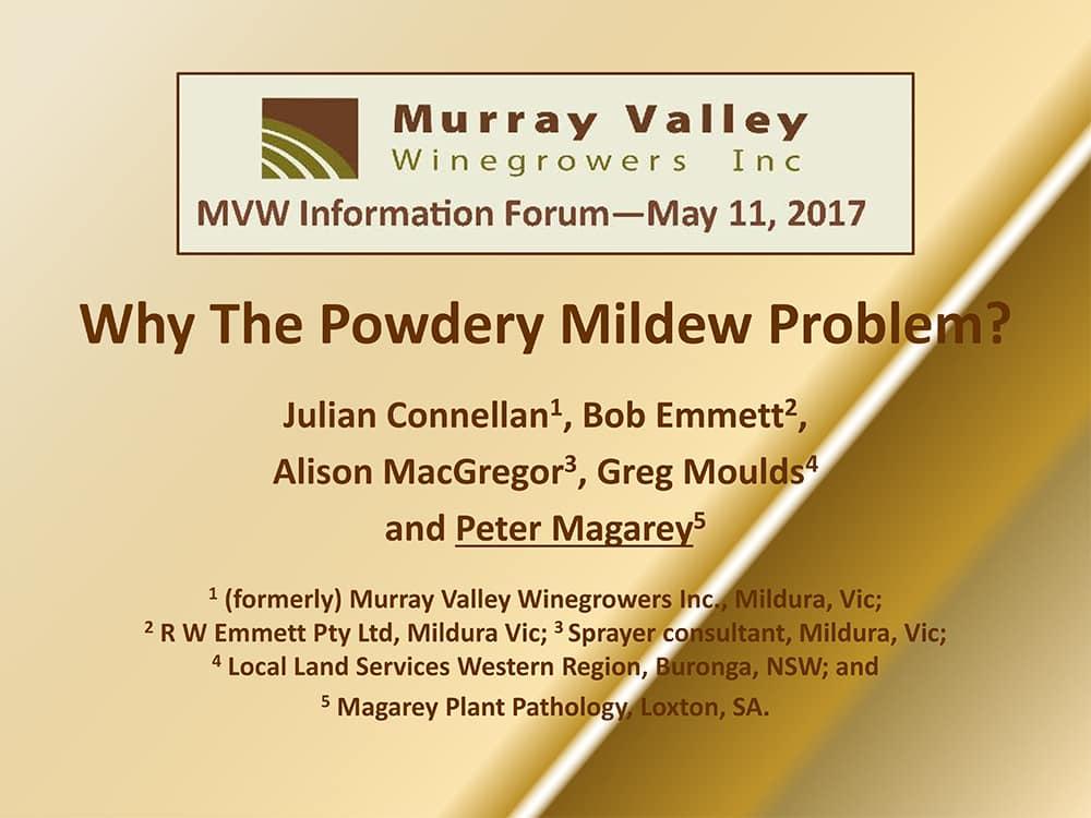 Why The Powdery Mildew Problem? - Peter Magarey, Plant Pathologist