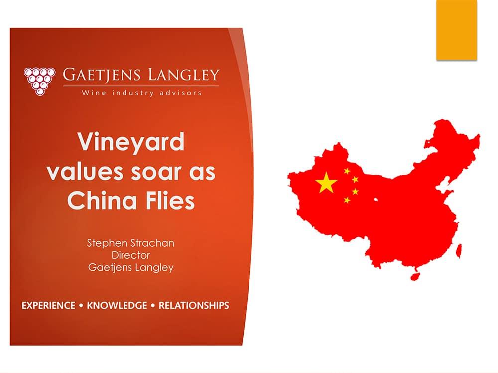 Vineyard values soar as China flies-Stephen Strachan, Director, Gaetjens Langley