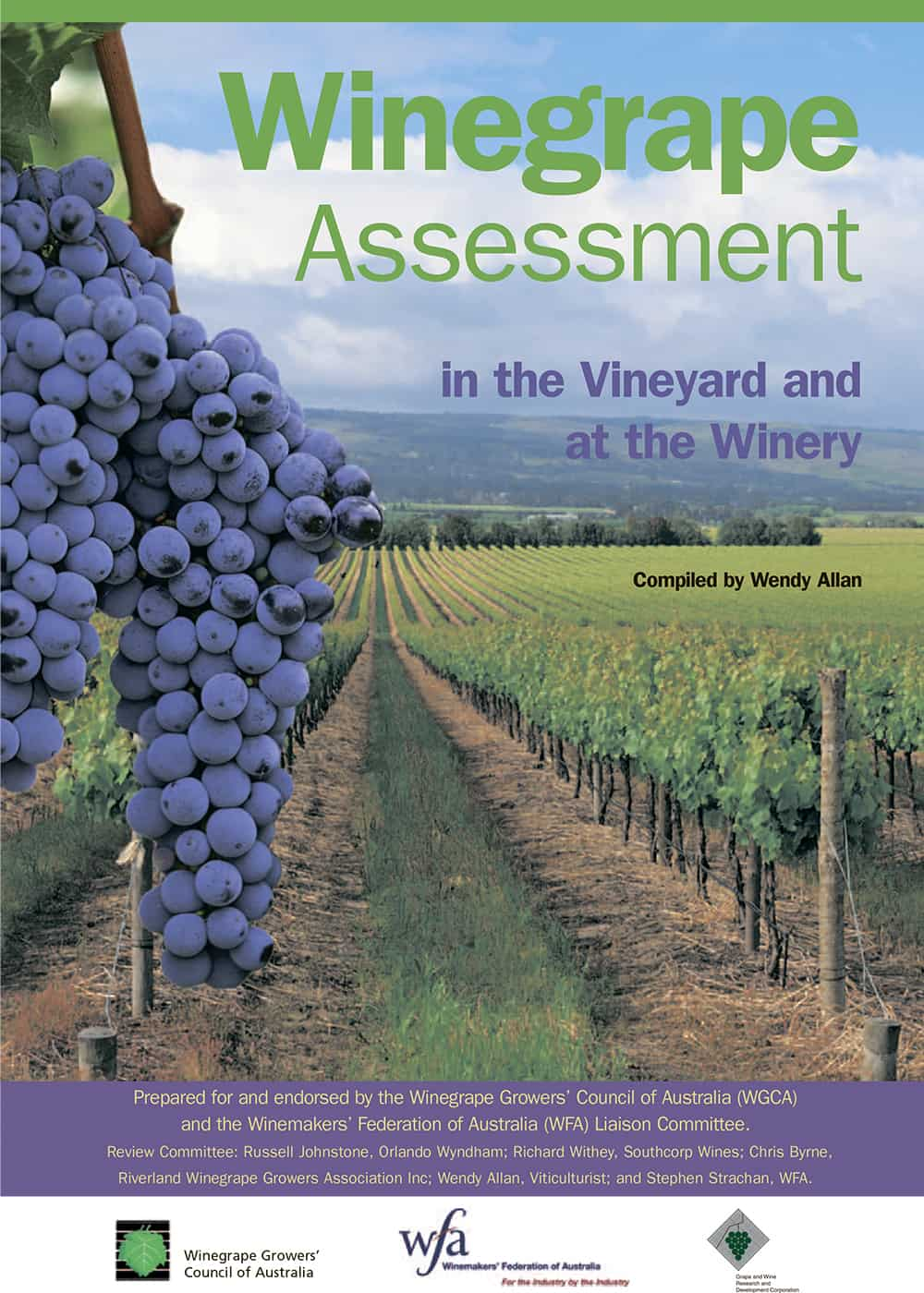 Winegrape Assessment in the Vineyard and at the Winery