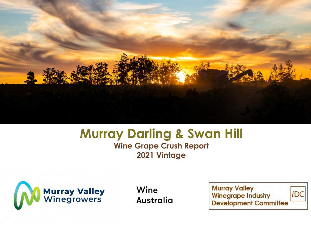 Murray Darling & Swan Hill Wine Grape Crush Report 2021 Vintage